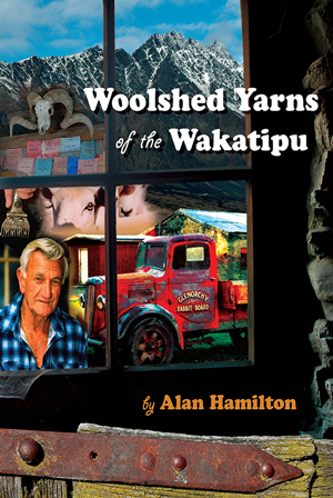 Woolshed Yarns of the Wakatipu
